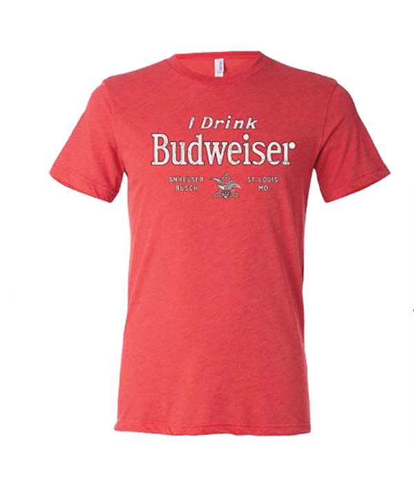 45e04913d I Drink Budweiser Red Tee - The Beer Gear Store